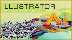Adobe Illustrator Mastering the Fundamentals